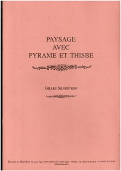 Gilles Silvestrini - Landscape with Pyramid and Thisbe - Sheet Music - di-arezzo.co.uk