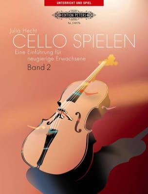 Cello Spielen Band 2 - Julia Hecht - Partition - laflutedepan.com