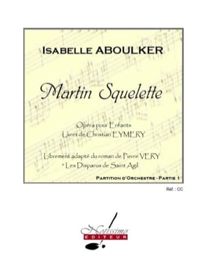 Isabelle Aboulker - Martin Squelette - 2 Volumes - Partition - di-arezzo.fr