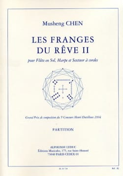 Les Franges Du Rêve 2 - Musheng Chen - Partition - laflutedepan.com