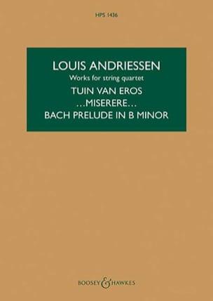 Louis Andriessen - Tuin Van Eros / Miserere / Prelude Bach In B Minor - Sheet Music - di-arezzo.com