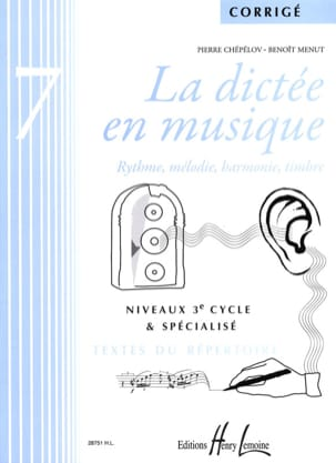Pierre CHEPELOV et Benoit MENUT - The Dictation in Music - Answer Key - Volume 7 - Sheet Music - di-arezzo.co.uk