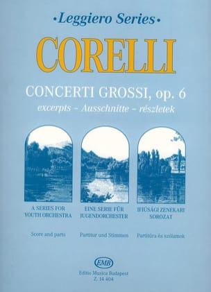 Arcangelo Corelli - Concerti Grossi For youth String Orchestra op. 6 - Partition - di-arezzo.fr