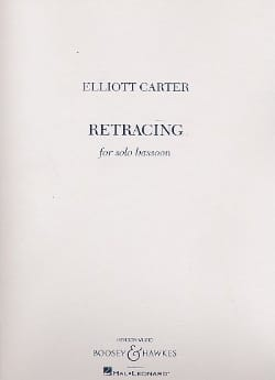 Elliott Carter - Retracing - Partition - di-arezzo.fr