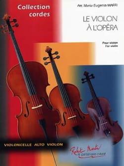 Le Violon A L'opéra - Maria-Eugenia Maffi - laflutedepan.com