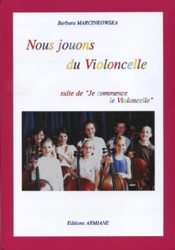 Barbara Marcinkowska - Nous Jouons Du Violoncelle - Sheet Music - di-arezzo.co.uk