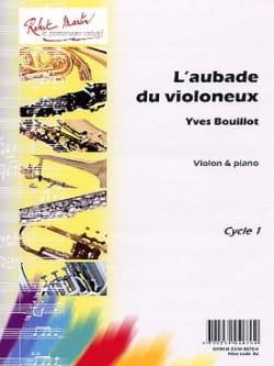L' Aubade du Violoneux Yves Bouillot Partition Violon - laflutedepan