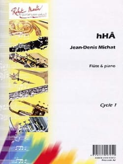 Jean-Denis Michat - HHA - Sheet Music - di-arezzo.com