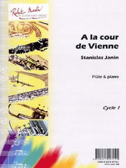 A la Cour De Vienne - Stanislas Janin - Partition - laflutedepan.com