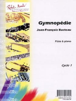 Jean-François Basteau - Gymnopédie - Sheet Music - di-arezzo.com