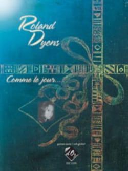 Roland Dyens - Comme le Jour - Guitare - Partition - di-arezzo.fr
