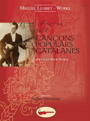 Miguel Llobet - Guitar Works Volume 1 - Catalan Folk Songs - Partition - di-arezzo.fr