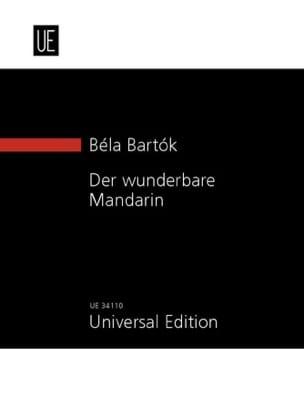BARTOK - Der Wunderbare Mandarin - Partition - di-arezzo.fr