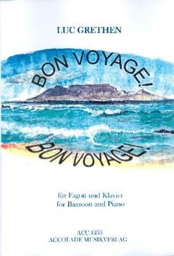 Luc Grethen - Bon Voyage - Fagott - Partition - di-arezzo.fr