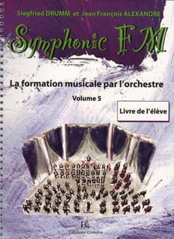 DRUMM Siegfried / ALEXANDRE Jean François - Symphonic FM Volume 5 - Percussion - Partition - di-arezzo.fr