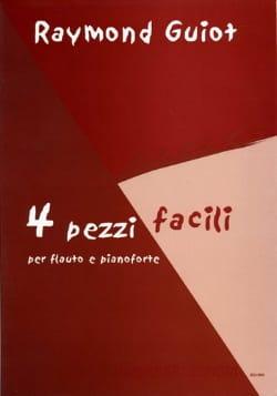 Raymond Guiot - 4 Pezzi Facili - Sheet Music - di-arezzo.co.uk