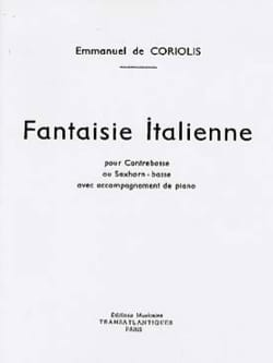 Coriolis Emmanuel De - Italian Fantasy - Sheet Music - di-arezzo.co.uk