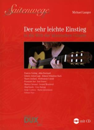 Michael Langer - Der Sehr Leichte Einstieg in die Welt der Klassischen Gitarre - Partitura - di-arezzo.es