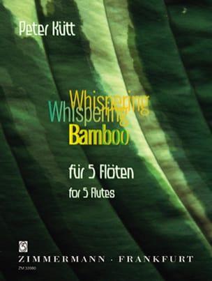 Whispering Bamboo Peter Kütt Partition laflutedepan