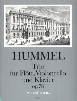 HUMMEL - Trio Op. 78 Pour Flute, Violoncelle et Piano - Partition - di-arezzo.fr