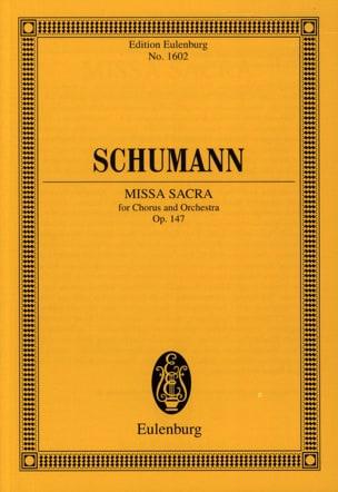 SCHUMANN - Missa Sacra Opus 147 - Partition - di-arezzo.fr