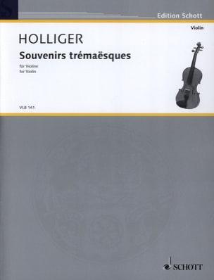 Souvenirs Trémaësques - Heinz Holliger - Partition - laflutedepan.com