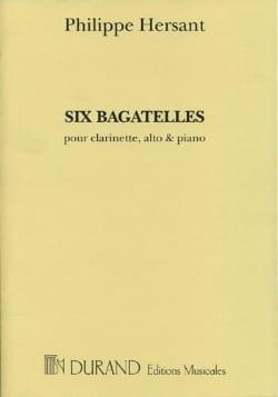 Philippe Hersant - 6 Bagatelles - Partition - di-arezzo.es