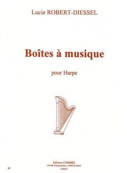 Lucie Robert-Diessel - Boites A Musique - Partition - di-arezzo.fr