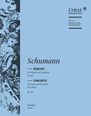 Robert Schumann - Konzert für Klavier und Orchester Op. 54 - Partition - di-arezzo.fr