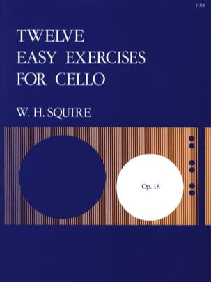 William Henry Squire - 12 Easy Exercises Op.18 - Sheet Music - di-arezzo.co.uk