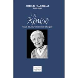 Rolande Falcinelli - Kénose, op. 68 - Violoncelle et orgue - Partition - di-arezzo.fr