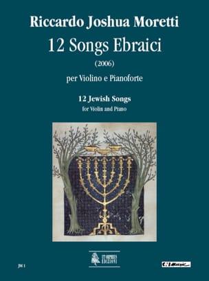 12 Jewishs Songs (2006) - Riccardo Joshua Moretti - laflutedepan.com
