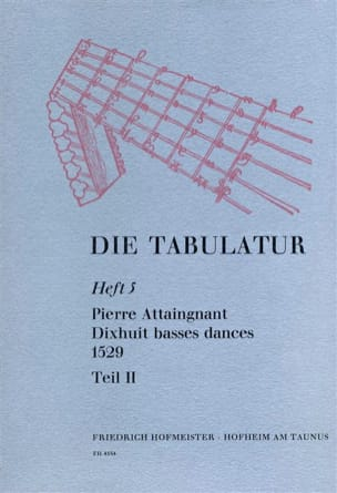 Pierre Attaingnant - 18 Basses Dances 1529 Livre 5 - Vol.II - Partition - di-arezzo.fr