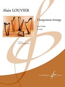 Alain Louvier - L' Harpenteur Etrange - Partition - di-arezzo.fr