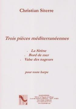 Christian Siterre - 3 Pièces Méditerranéennes - Partition - di-arezzo.fr