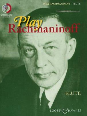 Play Rachmaninoff - Flûte - RACHMANINOV - laflutedepan.com