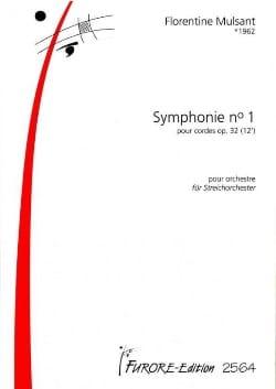 Symphonie N°1 Op.32 Pour Cordes Florentine Mulsant laflutedepan