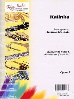 Jérôme Naulais - Kalinka - Arrgt 4 Flutes - Sheet Music - di-arezzo.com