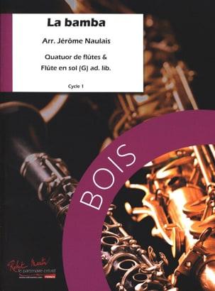 Jérôme Naulais - The Bamba - Arrgt. flutes - Sheet Music - di-arezzo.com