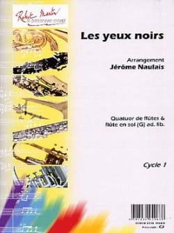 Jérôme Naulais - Les Yeux Noirs - Arrgt. Flûtes - Partition - di-arezzo.fr