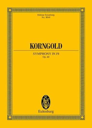 Erich Wolfgang Korngold - Symphonie en Fa dièse - Opus 40 - Partition - di-arezzo.fr