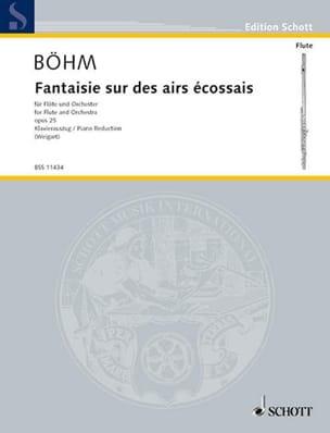 Theobald Boehm - Fantaisie sur des Airs Ecossais Op.25 - Partition - di-arezzo.fr