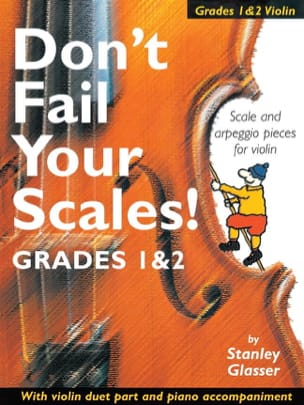 Stanley Glasser - Do not Fail Your Scales - Violin - Sheet Music - di-arezzo.com