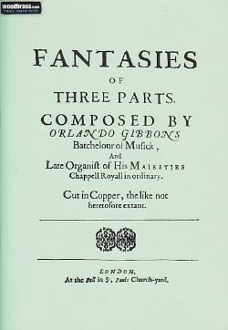 Orlando Gibbons - Fantasies of Three Parts or Viols -Rom - Partition - di-arezzo.fr