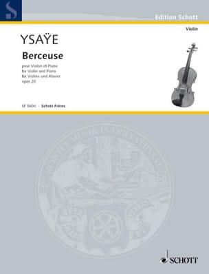 Eugène Ysaÿe - Berceuse Opus 20 - Partition - di-arezzo.fr