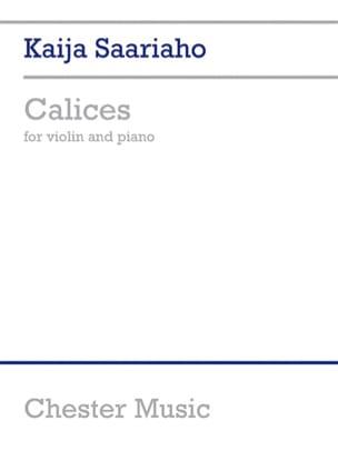 Calices - Kaija Saariaho - Partition - Violon - laflutedepan.com