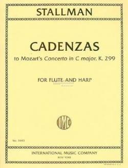 Mozart Wolfgang Amadeus / Stallman robert - Cadenzas (Concerto Mozart Kv 299) - Partition - di-arezzo.fr