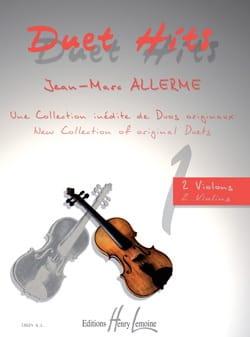 Jean-Marc Allerme - Duet Hits pour 2 Violons - Partition - di-arezzo.fr