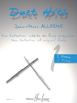 Duet Hits pour 2 Flûtes Jean-Marc Allerme Partition laflutedepan