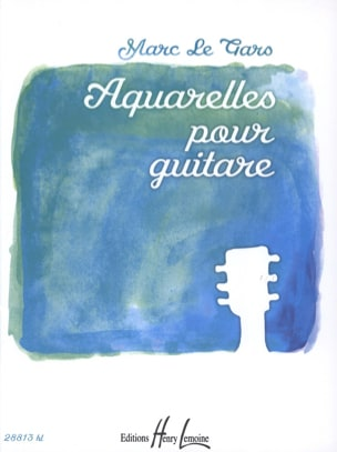 Aquarelles Pour Guitare Gars Marc Le Partition Guitare - laflutedepan